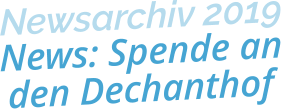 Newsarchiv 2019News: Spende an den Dechanthof